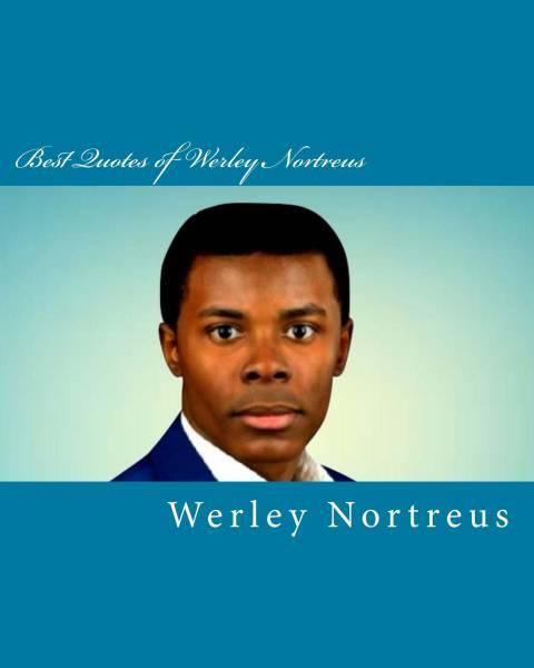 Best Quotes of Werley Nortreus