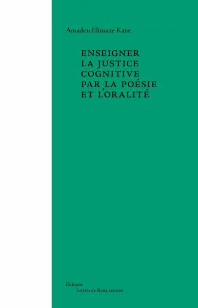 Enseigner la justice cognitive par la poésie et l'oralité