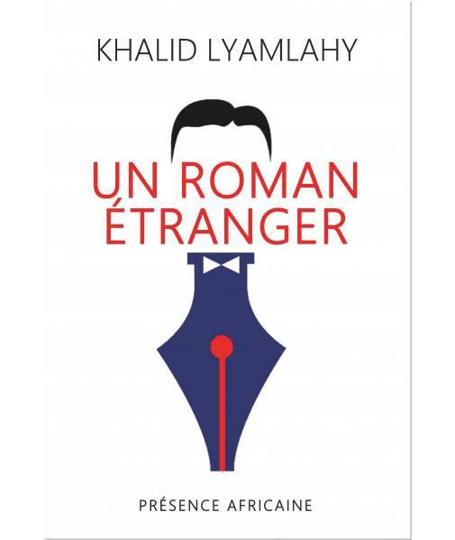 Un roman étranger