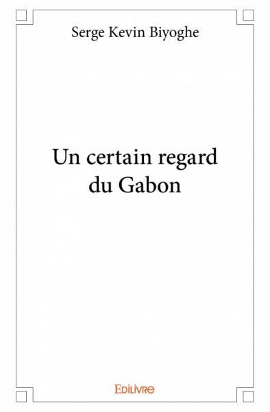 Un certain regard du Gabon