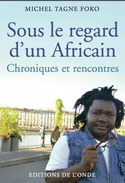 Sous le regard d'un Africain - [...]