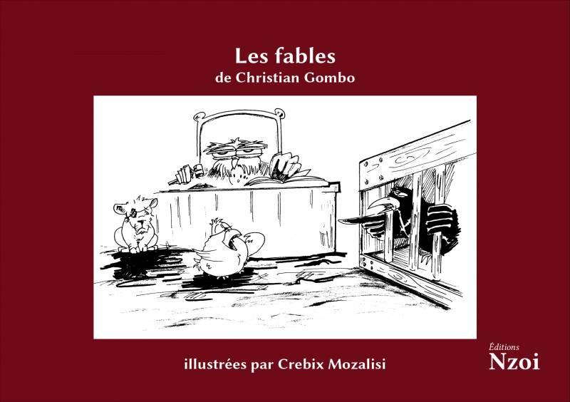 Les Fables de Christian Gombo, illustrées par Crebix [...]