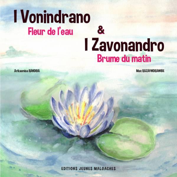 I Vonindrano sy I Zavonandro / [...]