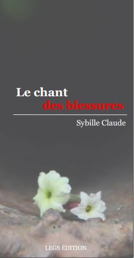 Le Chant des Blessures
