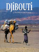 Djibouti, invitation au voyage