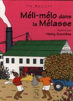 Méli-Mélo dans la mélasse