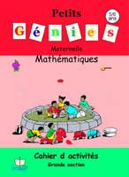 Petits Génies / Mathématique grande section / 5/6ans