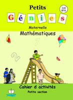 Petits Génies / Mathématique Maternelle petite section [...]