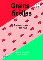 Grains et ficelles /Maternelle grande section 5/6ans