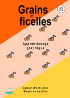 Grains et ficelles / Maternelle moyenne section 4/5ans