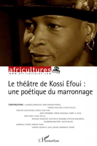Théâtre de Kossi Efoui (Le)