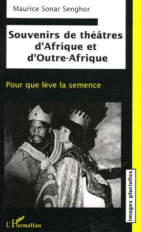 Souvenirs de théâtres d'Afrique [...]