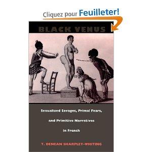 Black Venus: Sexualized Savages, Primal Fears and Primitive [...]