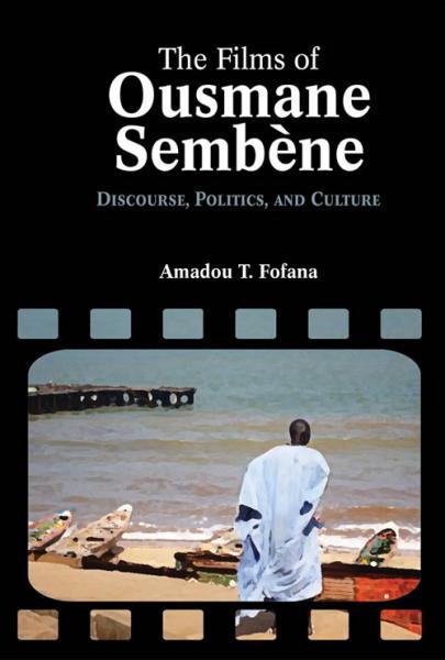 Films of Ousmane Sembène: [...]