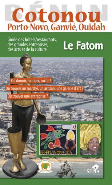 Guide Fatom : Cotonou, Porto-Novo, Ouidah
