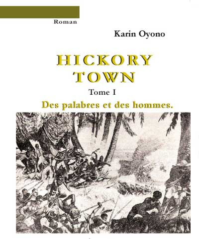 Hickory Town - Tome I