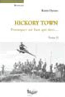 Hickory Town - Tome II