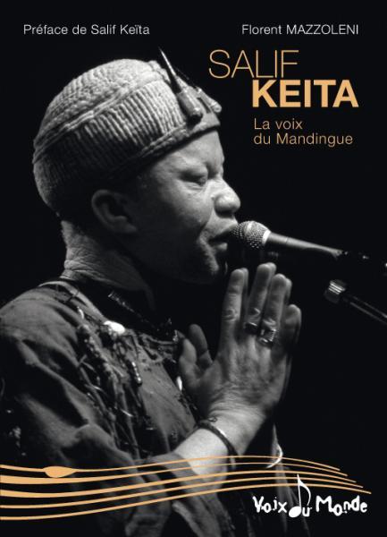 Salif Keita : La voix du Mandingue