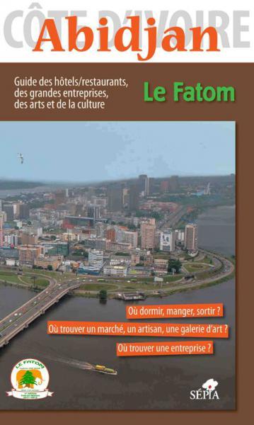 Le Fatom, guide d'Abidjan