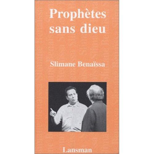 Prophètes sans dieu