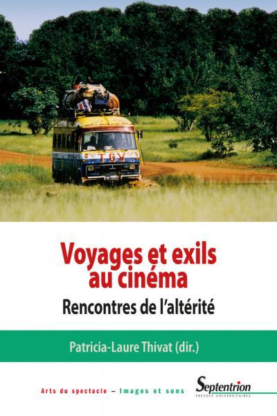 Voyages et exils au cinéma.