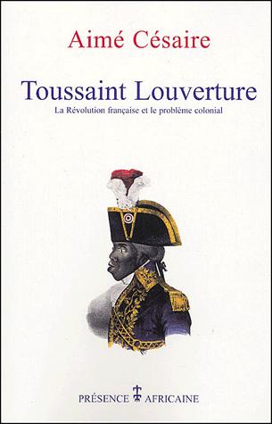 Toussaint Louverture : La Révolution française et le [...]