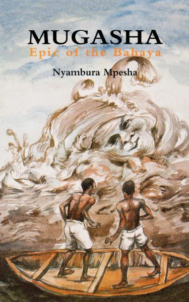 Mugasha. Epic of the Bahaya