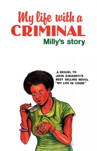 My Life with a Criminal: Milly's Story
