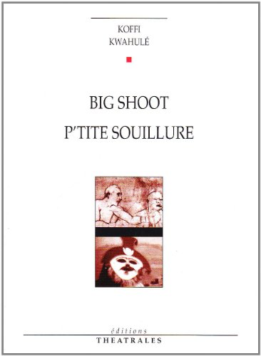 Big Shoot, suivi de P'tite souillure