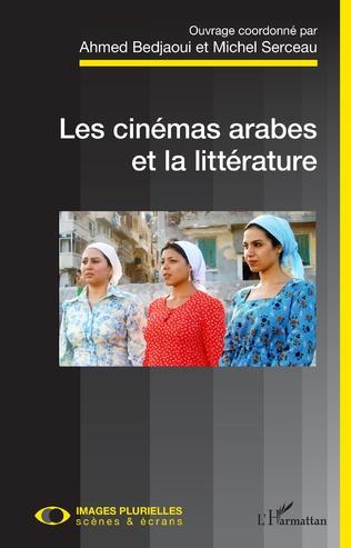 Cinémas arabes et la littérature (Les)