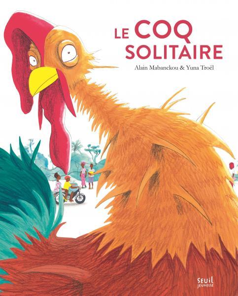 Coq solitaire (Le)