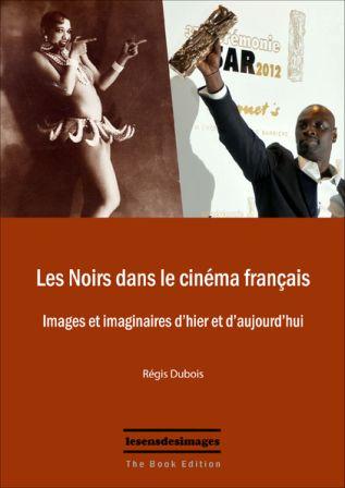 Noirs dans le cinéma français (Les)
