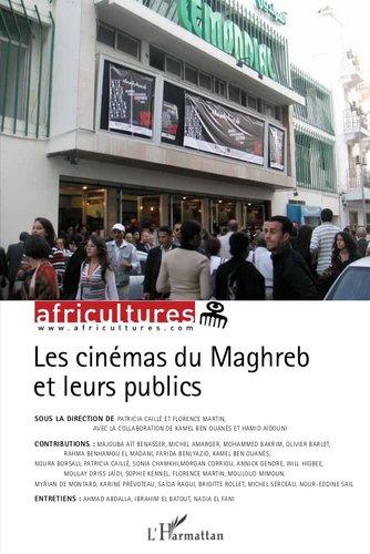 Cinémas du Maghreb et leurs publics (Les)