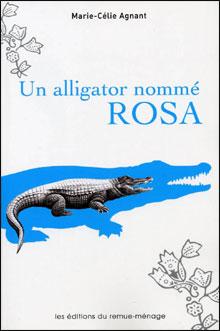 Un alligator nommé Rosa de Marie-Célie Agnant