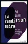 Condition noire, Essai sur une minorité française (La)