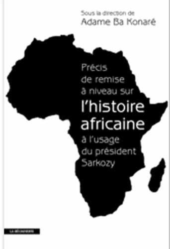 Précis de remise à niveau sur l'histoire africaine à [...]