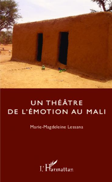 Théâtre de l'émotion au Mali (Un)