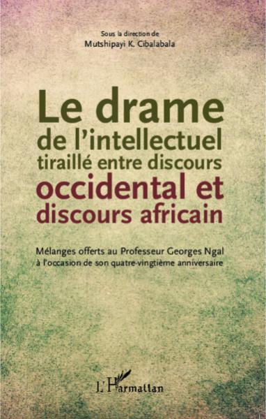 Le drame de l'intellectuel tiraillé entre discours [...]