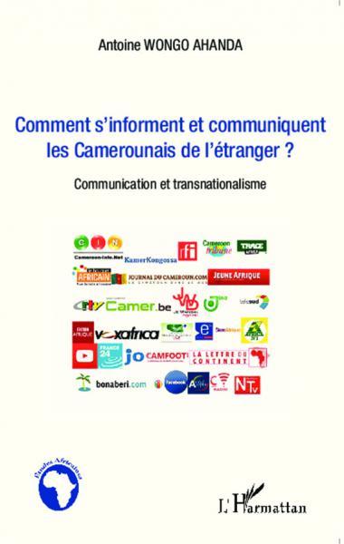 Comment s'informent et communiquent les camerounais de [...]