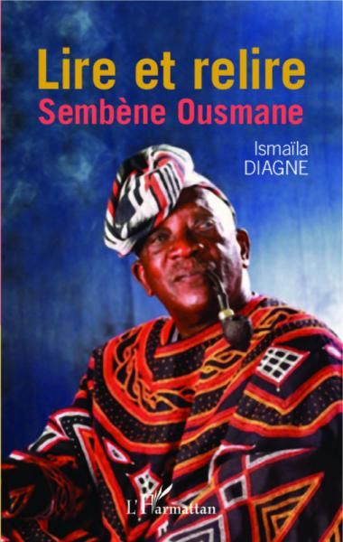 Lire et relire Sembène Ousmane