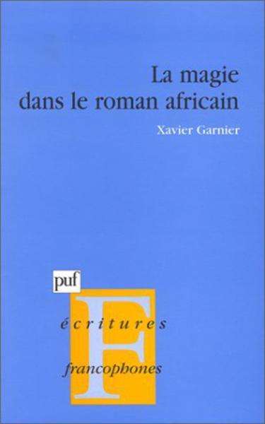 Magie dans le roman africain (La)