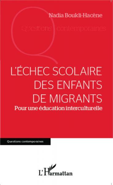 Échec scolaire des enfants migrants (L')