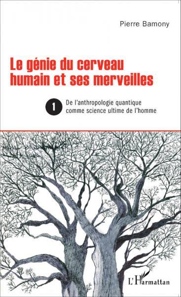 Génie du cerveau humain et ses [...]