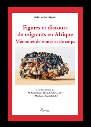 Figures et discours de migrants en [...]