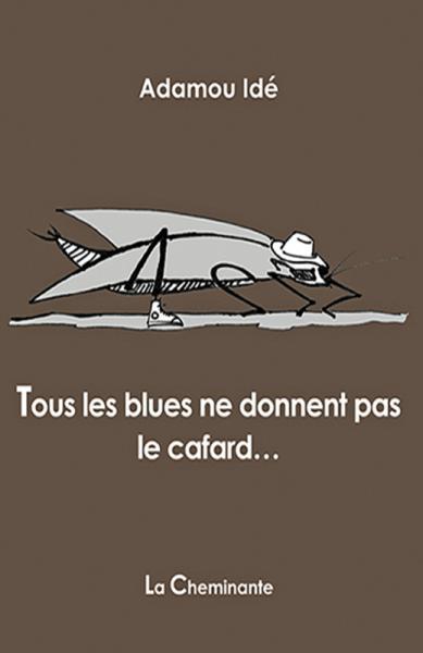 Tous les blues ne donnent pas le cafard