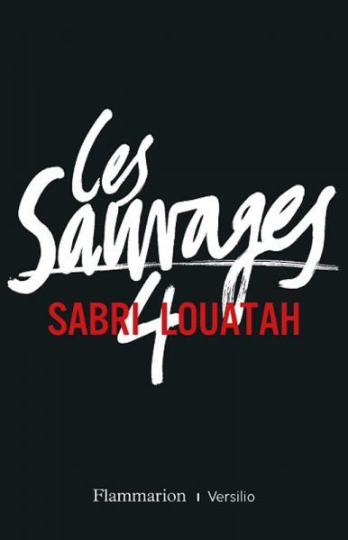 Sauvages 4 (Les)