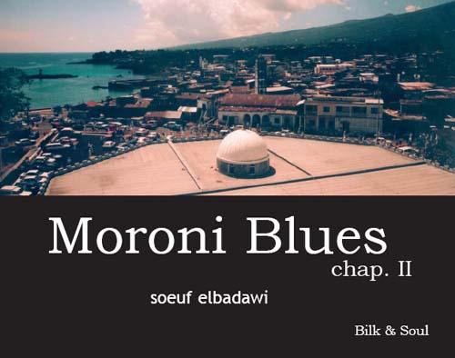 Moroni Blues/ Chap. II