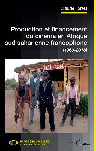 Production et financement du cinéma en Afrique sud [...]
