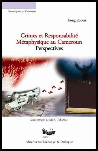 Crimes et Responsabilité Métaphysique au Cameroun