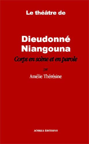 Le théâtre de Dieudonné Niangouna
